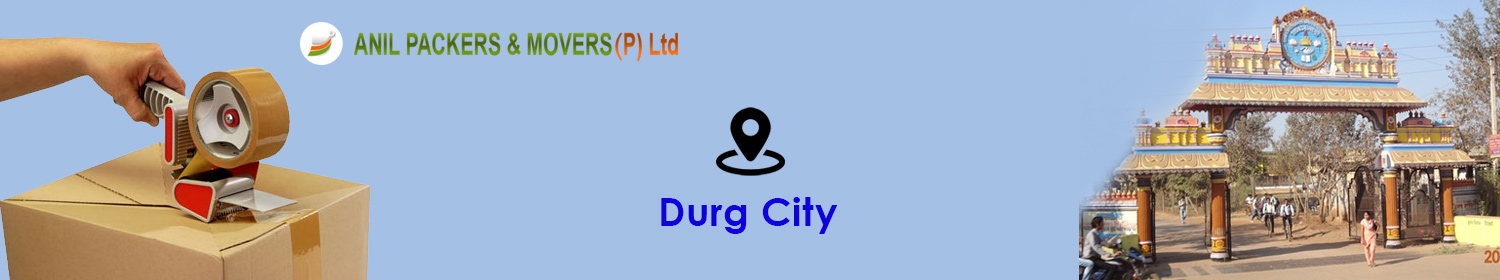 Packers and Movers in Durg