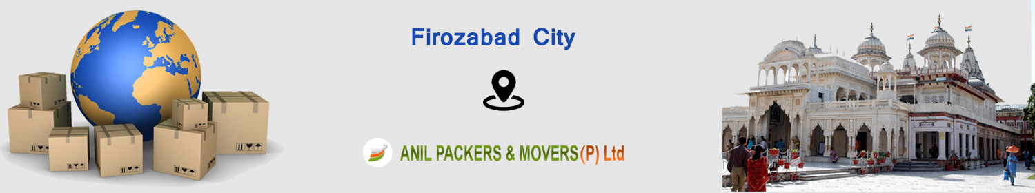 Packers and Movers in Firozabad