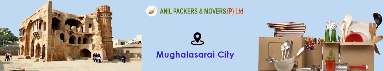 Packers and Movers in Mughalsarai