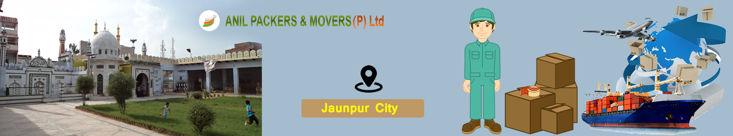 Packers and Movers in Jaunpur
